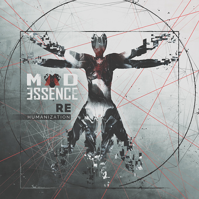 Mad Essence - Rehumanization (2016)