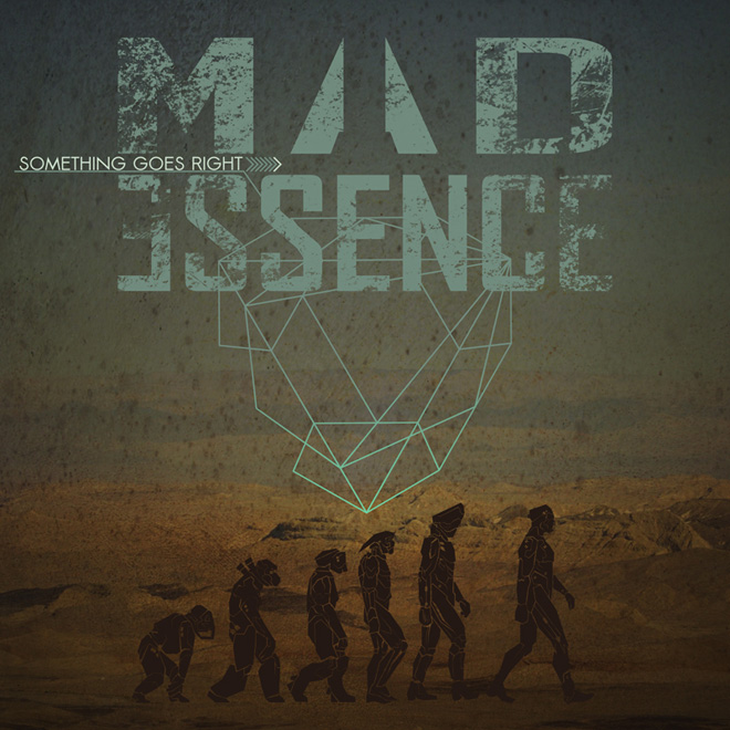 Mad Essence - Something Goes Right (Single) (2014)
