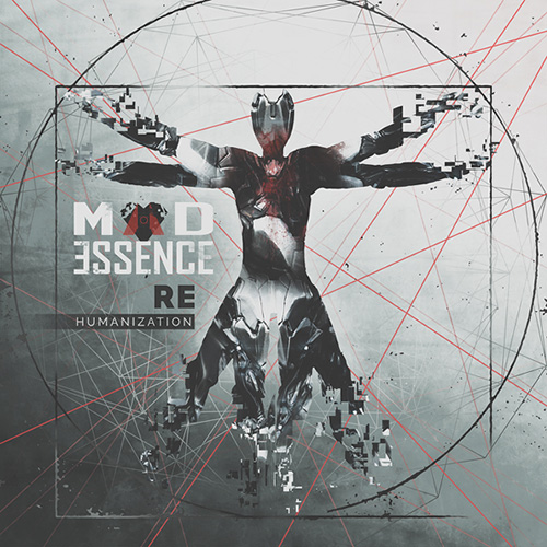 Mad Essence - Rehumanization (2015)